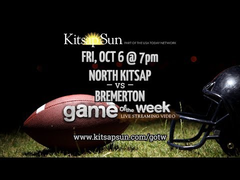 GOTW: North Kitsap @ Bremerton, Oct 6 (Corrected stream)