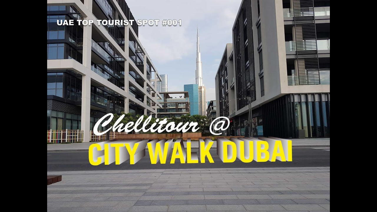 THE AMAZING CITY WALK DUBAI (Wait till the end for the wisdom of the day!!!)