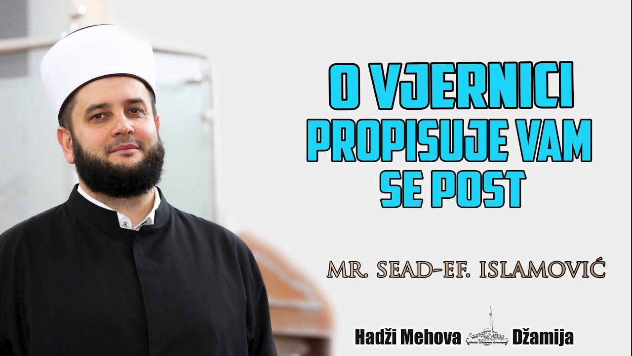 O vjernici propisuje vam se post⁴ᵏ #1 mr. Sead-ef. islamović