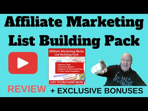 Affiliate Marketing List Building Pack Review – Plus EXCLUSIVE BONUSES