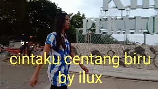 CINTAKU CENTANG BIRU || ILUX ID official = [video klip]