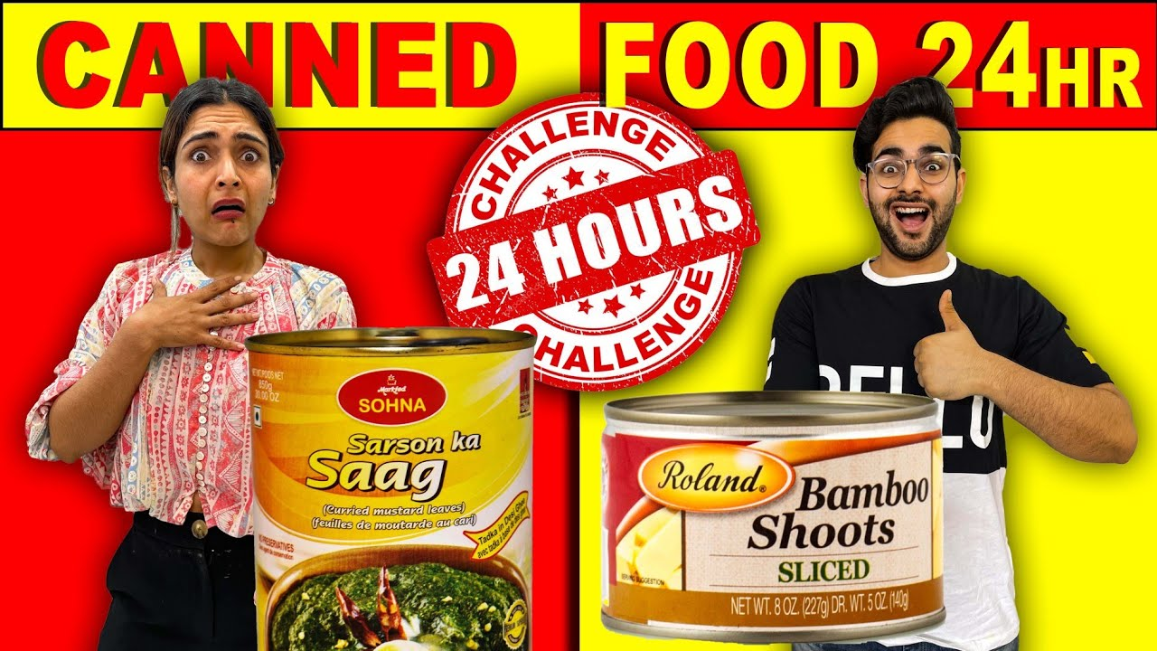 We Only Eat CANNED FOOD For 24 Hours Food Challenge 🤯