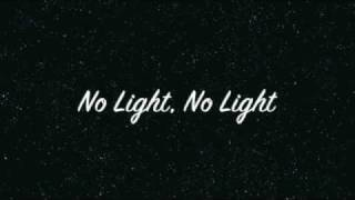 No light, no light- Florence + The Machine (Lyrics)