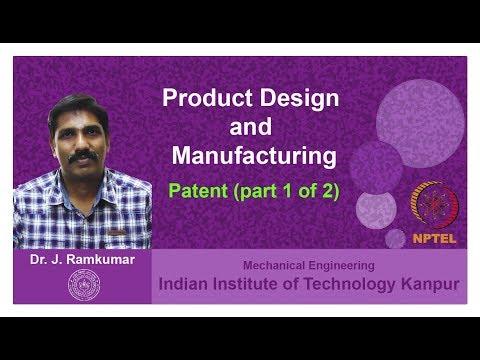 Lecture 22. Patent (Part 1 of 2), Dr  Janakarajan Ramkumar