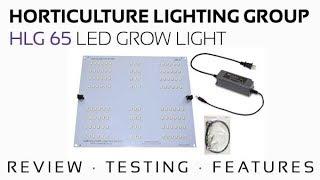 HLG 65 DIY LED Grow Light Review, Features, PAR Testing