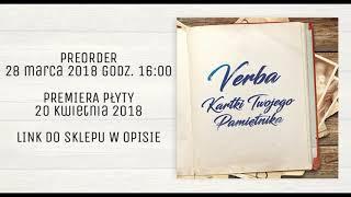 || PROMOMIX || VERBA - KARTKI TWOJEGO PAMIĘTNIKA - Nowa płyta juz 20 kwietnia 2018! Zamów preorder!