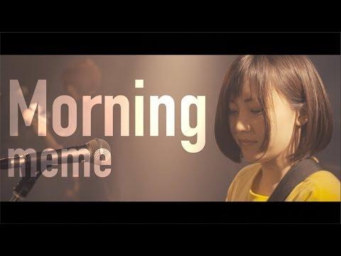 meme - Morning (Music Video)