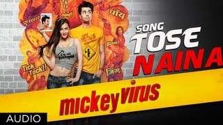 """Tose Naina Mickey Virus"" Arijit Singh Latest Song 