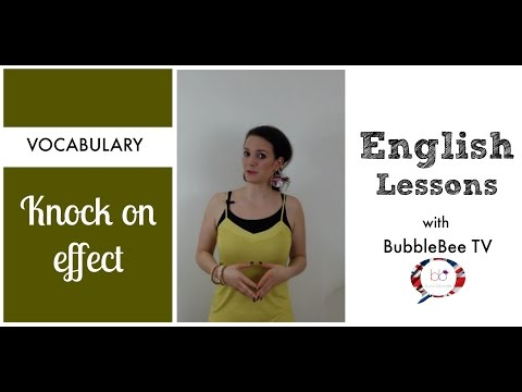Knock- on effect - BubbleBee TV -Funny Intermediate English Lessons