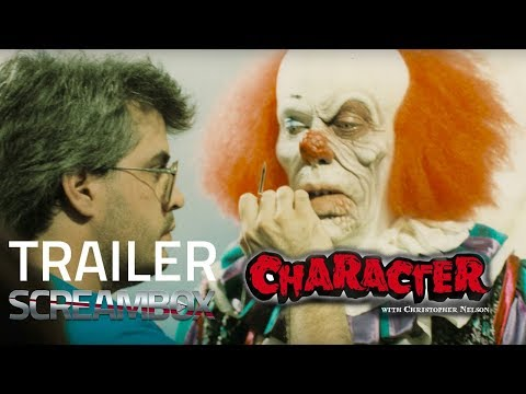 Character with Christopher Nelson   Screambox Horror Streaming