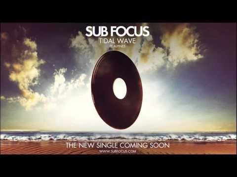 Sub Focus 'Tidal Wave' feat. Alpines (Chuckie Remix)