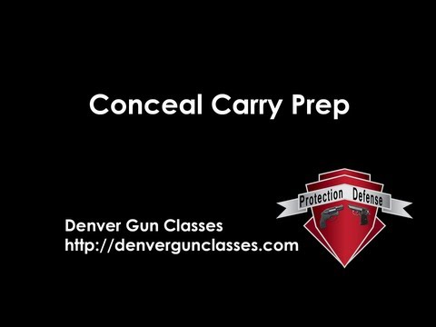 Preparing for your Conceal Carry Class