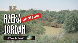 Niezwykly Swiat - Jordania - Rzeka Jordan