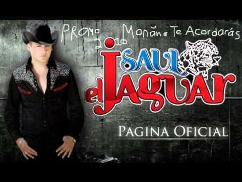 cancion maana te acordaras saul el jaguar