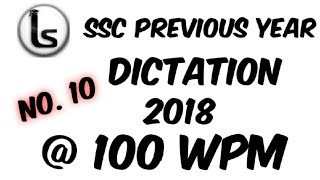 SSC Shorthand Previous Year Dictation (10)| 2018 Skill Test Dictation 100 wpm | Likho Steno Academy|
