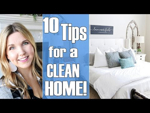 10 Tips for a Clean Home - Habits for keeping a clean house