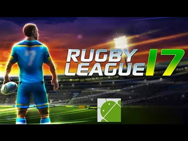 Rugby League 17 - Android Gameplay HD