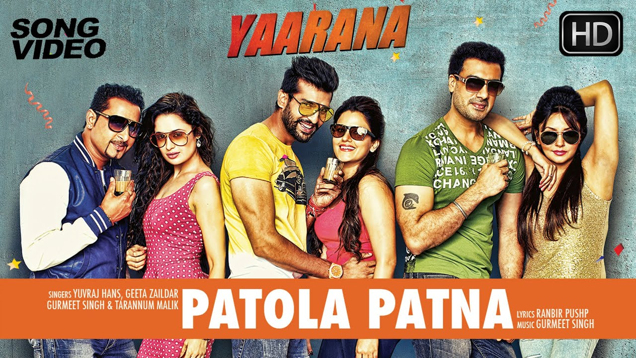 Patola Patna Latest Punjabi Song Video 2015 Movie Yaarana