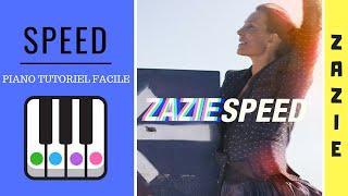 SPEED de ZAZIE - PIANO TUTO FACILE