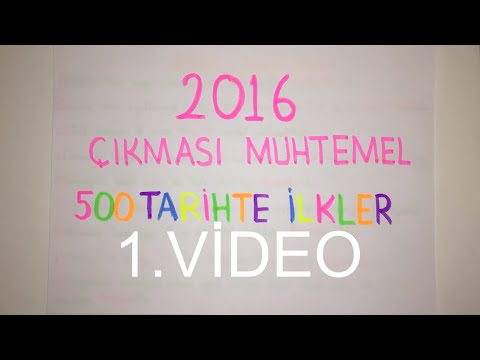 1) KPSS'de ÇIKMASI MUHTEMEL 500 BİLGİ / TARİHTE İLKLER