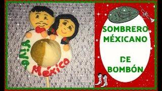 ¡SOMBRERO MEXICANO! De bombón