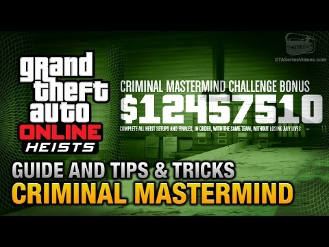 GTA Online Heists - Criminal Mastermind Guide And Tips & Tricks