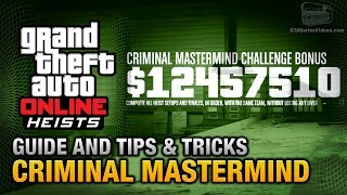 GTA Online Heists - Criminal Mastermind Guide and Tips & Tricks(Grand Theft Auto: Heists - Full walkthrough \ guide for the Criminal Mastermind Challenge and tips & tricks on how to easily get $10.000.000 dollars in GTA ..., 2015-04-09T02:53:42.000Z)
