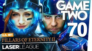 Pillars of Eternity 2, Laser League, Forgotton Anne, Call of Duty: Black Ops 4 | Game Two #70