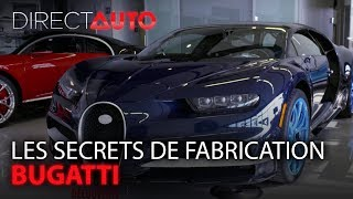 Découverte : les secrets de fabrication des Bugatti