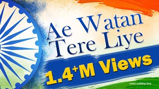 Ae Watan Tere Liye - by Arpita - Hindi Patriotic Song