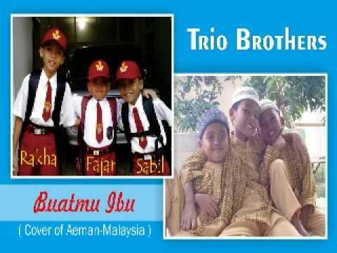 Buatmu Ibu | Trio Brothers | Cover of Aeman - Malaysia