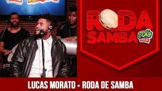 Baixar Lucas Morato na Roda de Samba da FM O Dia