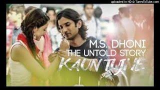 KAUN TUJHE Video | M.S. DHONI -THE UNTOLD STORY |Amaal Mallik | Sushant Singh Disha Patani