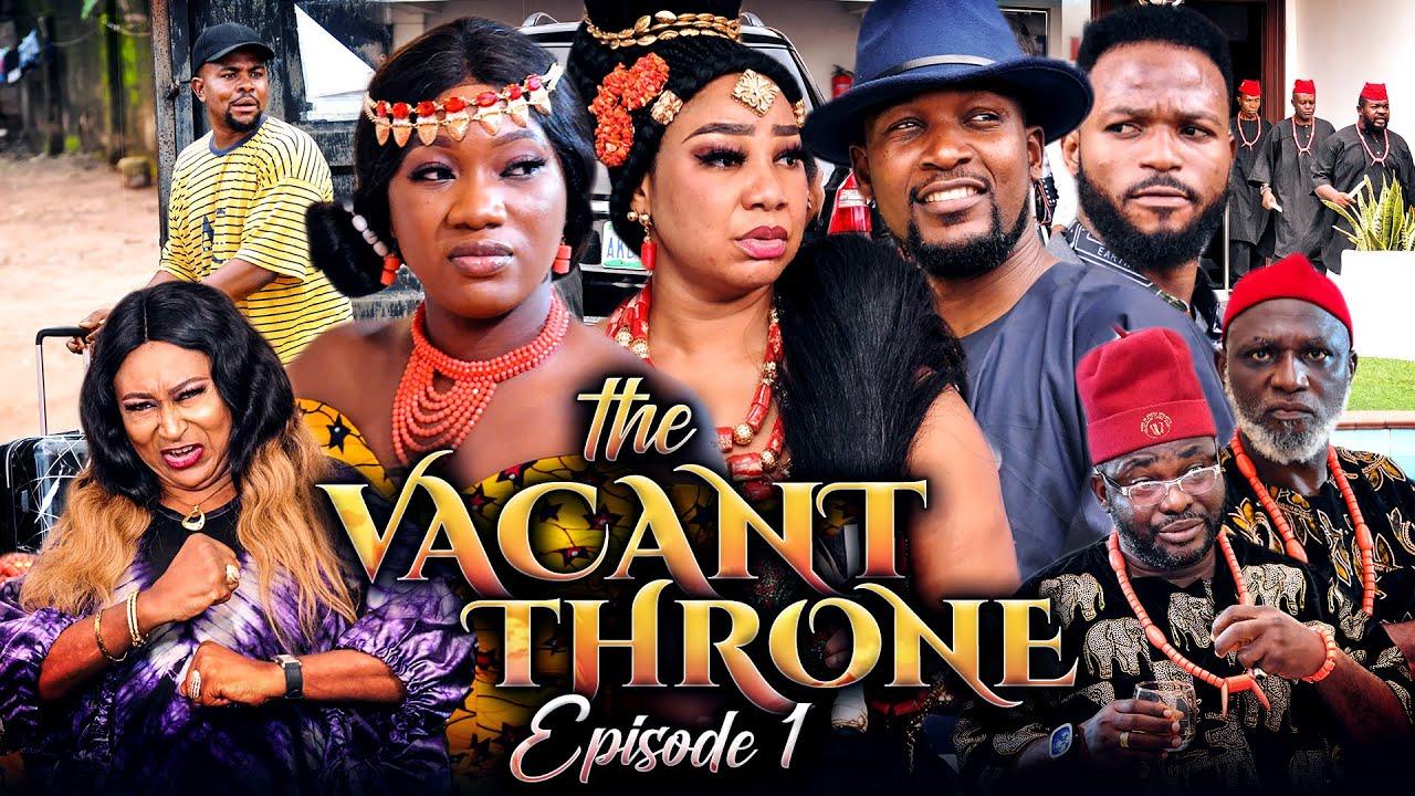 Download THE VACANT THRONE 1 (New Movie) Chinenye Nnebe/Wole Oj/Daniel 2021 Trending Nigerian Nollywood Movie