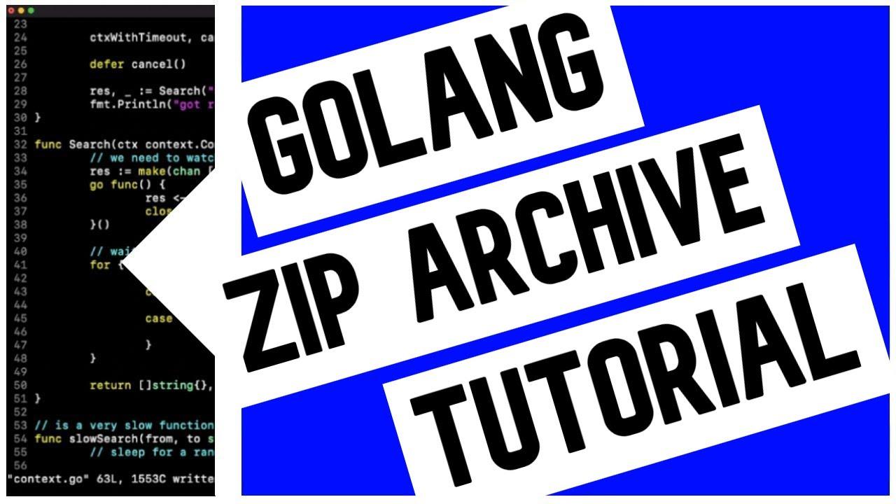 Go (Golang) Zip Archive Tutorial