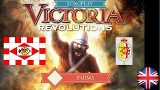 Victoria Revolutions - Longplay with Parma