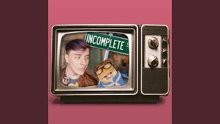 Incomplete (The Puzzle Song)