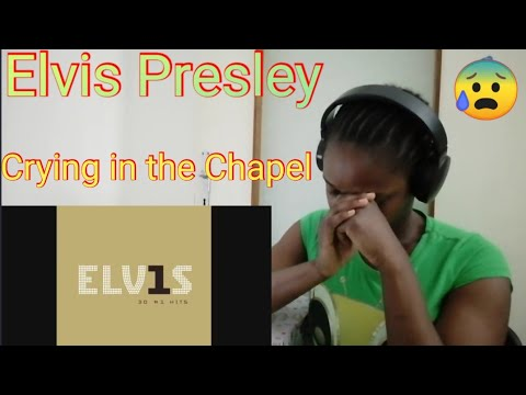 Download Elvis Presley - Crying In The Chapel (Audio) reaction