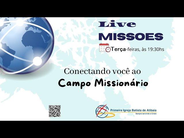 Missões – Conectando ao Campo |20-07-2021| Novas de Monte Santo-MG (Fabio e Andreia)