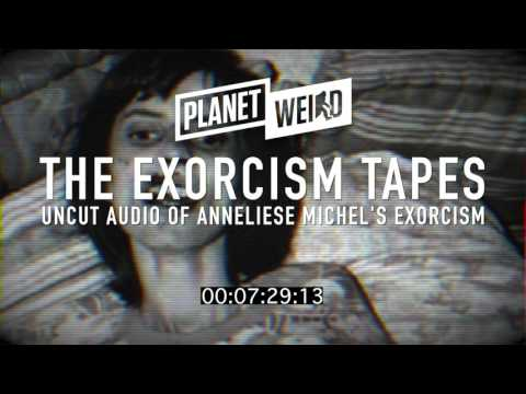 Rare, Unedited Recordings of the 67 Exorcisms of Anneliese M