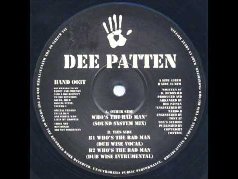 Dee Patten - Who's The Bad Man