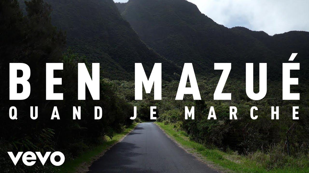 Download Ben Mazué - Quand je marche (Clip officiel)