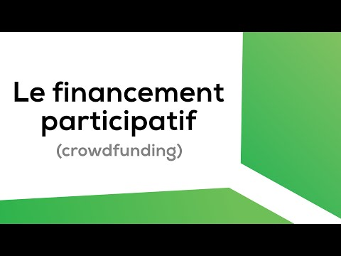 Le financement participatif (crowdfunding) : explication en 2min