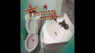 Dog Fashion Disco - Nude in the Wildernes