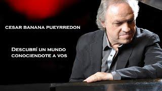 Cesar Banana Pueyrredon - Conociéndote - letra