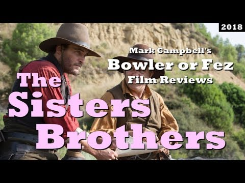 The Sisters Brothers (2018) Film Review