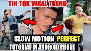 SLOW MOTION TRENDING TIK TOK TUTORIAL ! How To Make Fast Slow Motion Video In Tik Tok Professional