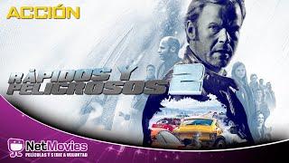 Rápidos e Peligrosos 2 - Película Completa Doblada - Película de Acción   NetMovies En Español