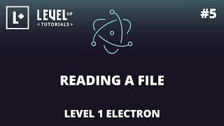 #5 Reading A File - Level 1 Electron