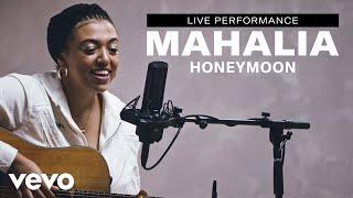 "Mahalia - ""Honeymoon"" Live Performance | Vevo"